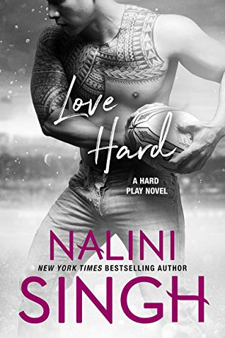 * Review * LOVE HARD by Nalini Singh