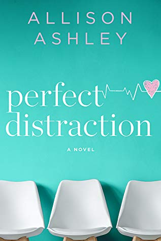 * Review * PERFECT DISTRACTION by Allison Ashley