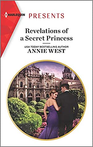 * Review * REVELATIONS OF A SECRET PRINCESS by Annie West