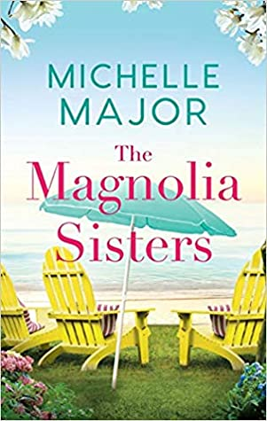 * Review * THE MAGNOLIA SISTERS by Michelle Major