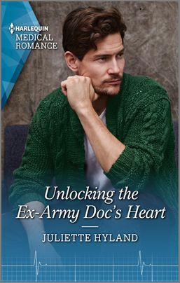 * Review * UNLOCKING THE EX-ARMY DOC'S HEART by Juliette Hyland