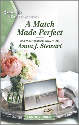 * Review * A MATCH MADE PERFECT by Anna J. Stewart