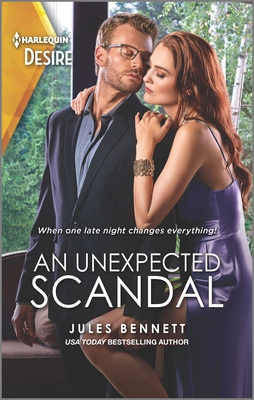 * Review * AN UNEXPECTED SCANDAL by Jules Bennett