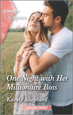 * Review * ONE NIGHT WITH HER MILLIONAIRE BOSS by Kandy Shepherd