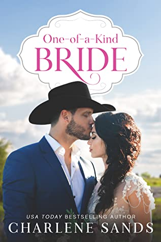 * Review * ONE-OF-A-KIND BRIDE by Charlene Sands