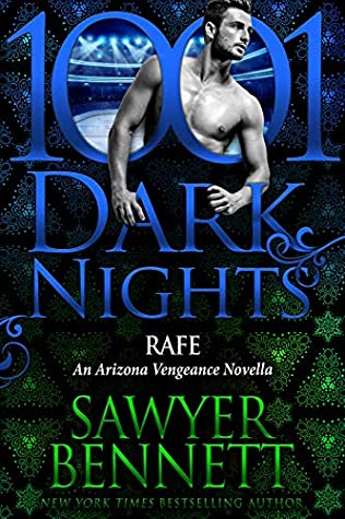 * Blog Tour/Review * RAFE by Sawyer Bennett