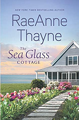 * Review * THE SEA GLASS COTTAGE by RaeAnne Thayne