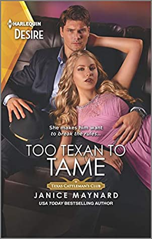 * Review * TOO TEXAN TO TAME by Janice Maynard