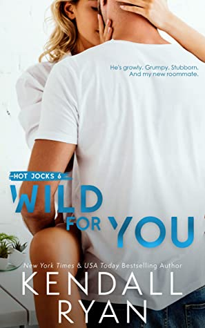 * Release Blast/Review * WILD FOR YOU by Kendall Ryan
