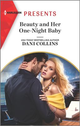 Beauty and Her One-Night Baby by Dani Collins