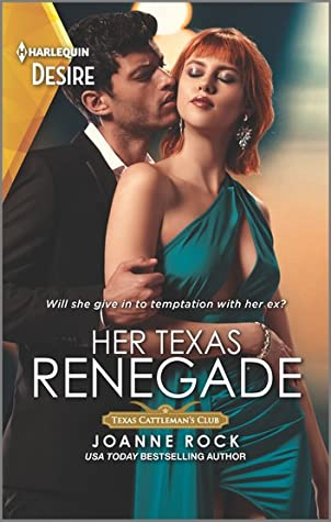* Review * HER TEXAS RENEGADE by Joanne Rock