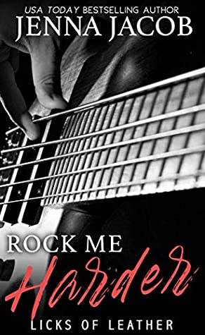 Rock Me Harder by Jenna Jacob