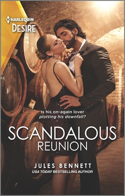 Scandalous Reunion by Jules Bennett