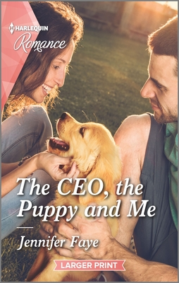 * Review * THE CEO, THE PUPPY AND ME by Jennifer Faye