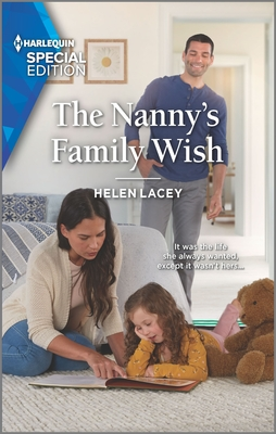 The Nanny's Family Wish by Helen Lacey
