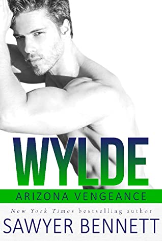 * Release Blast/Review * WYLDE by Sawyer Bennett