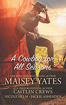 * Review * A COWBOY FOR ALL SEASONS by Caitlin Crews, Nicole Helm, Maisey Yates and Jackie Ashenden