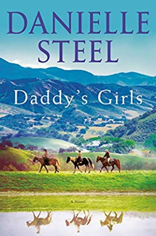 * Review * DADDY'S GIRL by Danielle Steel