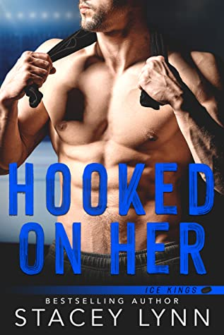 * Blog Tour/Review/Excerpt * HOOKED ON HER by Stacey Lynn