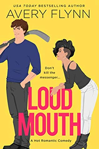 * Release Blast/Review * LOUD MOUTH by Avery Flynn