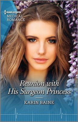 * Review * REUNION WITH HIS SURGEON PRINCESS by Karin Baine