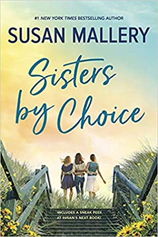 * Review * SISTERS BY CHOICE by Susan Mallery