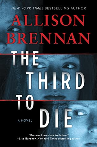 * Review * THE THIRD TO DIE by Allison Brennan