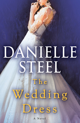 * Review * THE WEDDING DRESS by Danielle Steel
