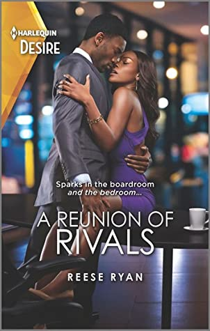 * Review * A REUNION OF RIVALS by Reese Ryan