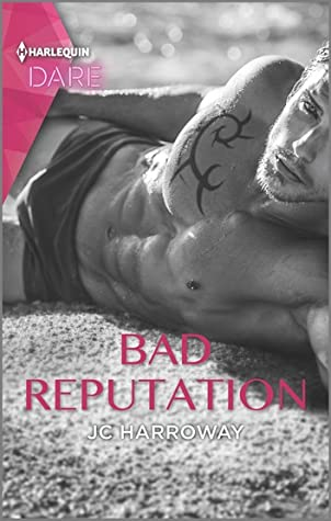 * Review * BAD REPUTATION by JC Harroway