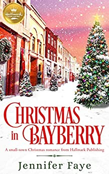 Christmas in Bayberry by Jennifer Faye