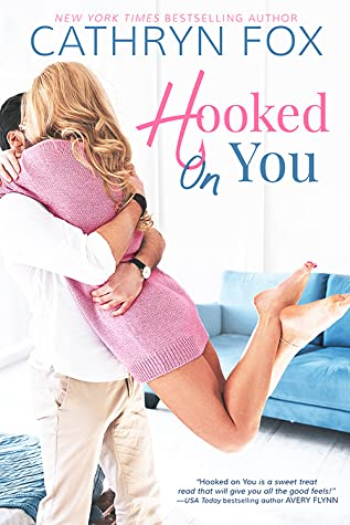 Hooked On You by Cathryn Fox