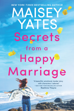 * Review * SECRETS FROM A HAPPY MARRIAGE by Maisey Yates