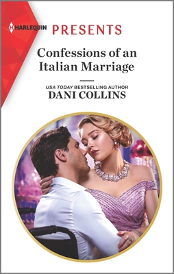 * Review * CONFESSIONS OF AN ITALIAN MARRIAGE by Dani Collins