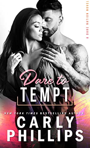 * Release Blast/Review * DARE TO TEMPT by Carly Phillips