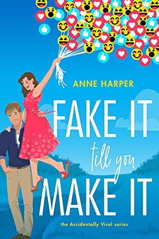 * Review * FAKE IT TILL YOU MAKE IT by Anne Harper