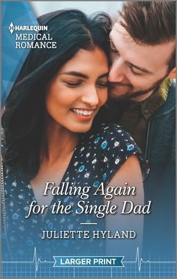 * Review * FALLING AGAIN FOR THE SINGLE DAD by Juliette Hyland