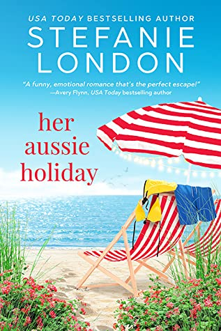 * Review * HER AUSSIE HOLIDAY by Stefanie London