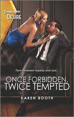 Once Forbidden, Twice Tempted by Karen Booth