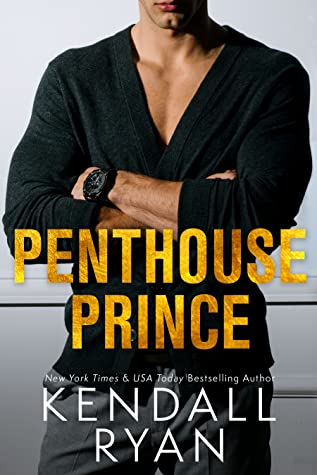 * Review * PENTHOUSE PRINCE by Kendall Ryan