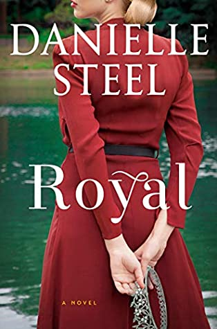 * Review * ROYAL by Danielle Steel