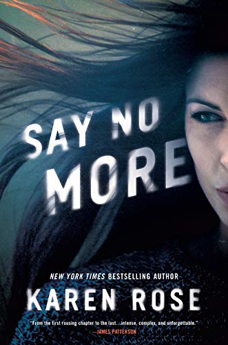 * Release Blast/Review * SAY NO MORE by Karen Rose