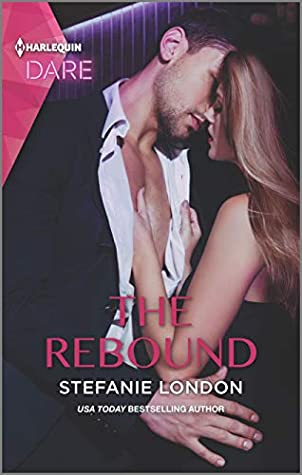 The Rebound by Stefanie London