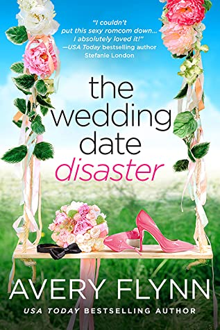 * Review * THE WEDDING DATE DISASTER by Avery Flynn