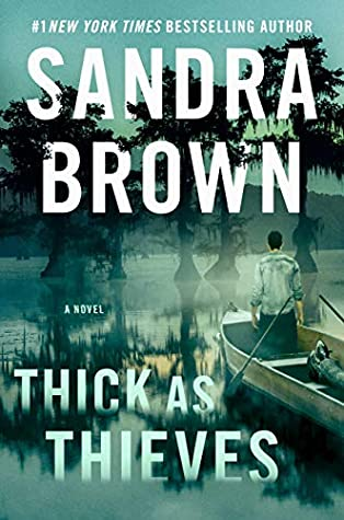 * Review * THICK AS THIEVES by Sandra Brown