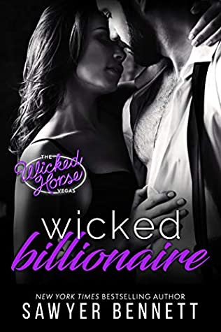 * Release Blast/Review * WICKED BILLIONAIRE by Sawyer Bennett
