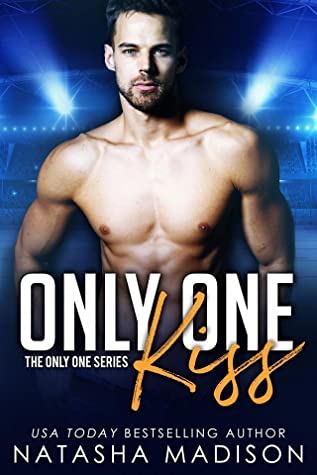 * Release Blast/Review * ONLY ONE KISS by Natasha Madison