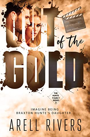 * Review * OUT OF THE GOLD by Arell Rivers