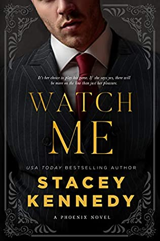 * Review * WATCH ME by Stacey Kennedy