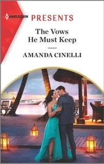 The Vows He Must Keep by Amanda Cinelli